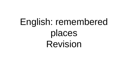 Remembered places revision English