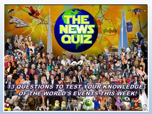 CURRENT WEEK The News Quiz 24th February - 2nd March 2020 Form Tutor Time Current Affairs