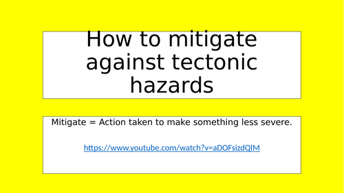 How to mitigate against tectonic hazards