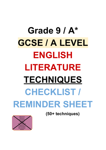 GCSE / A LEVEL grade 9 / A* English literature techniques checklist resource