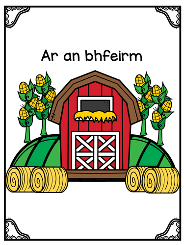 Ar an bhfeirm On the Farm Vocab Sheets
