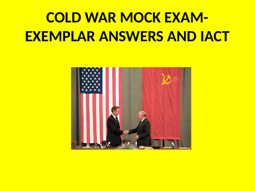 GCSE History Superpower Relations and the Cold War Mock Exam and Exemplar Answers