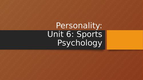 BTEC Sports Psychology - Personality