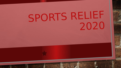 Sports Relief 2020 - PowerPoint Presentation - Assembly - In Class