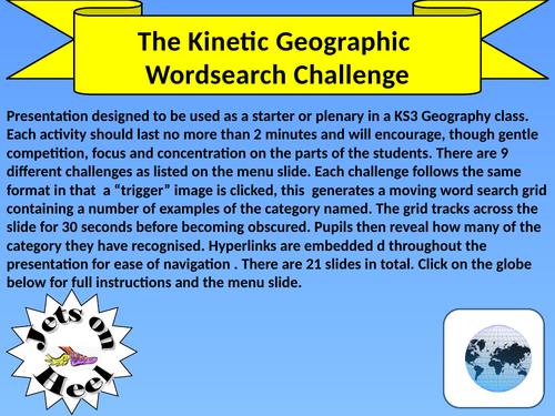 The Kinetic Geography Challenge