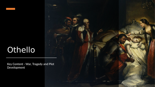 Othello English Literature A-Level PPT - War and Tragedy