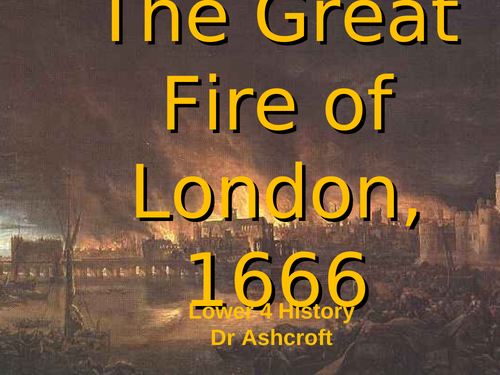 KS3 - Year 8 History - The Great Fire of London 1666