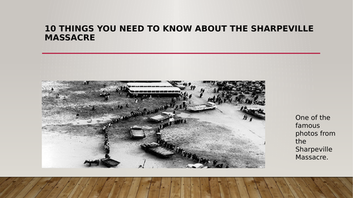 Ten Things to know on the Sharpville Massacre