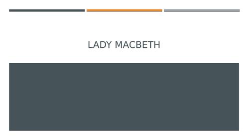 Macbeth: Lady Macbeth's Soliloquy