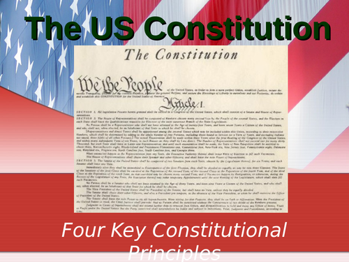 Constitutional Principles of the US Political System