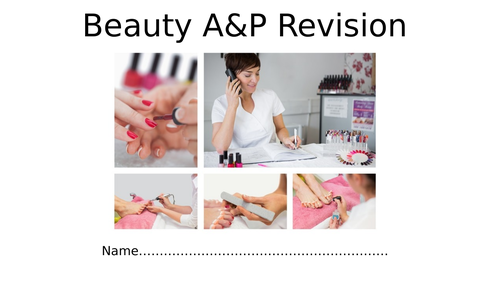 Beauty Level 2 Anatomy and Physiology A & P Revision