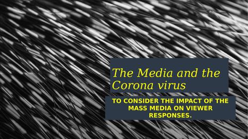 The Media and the Corona virus