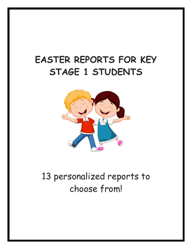 End of term Easter Reports for KS1 Students