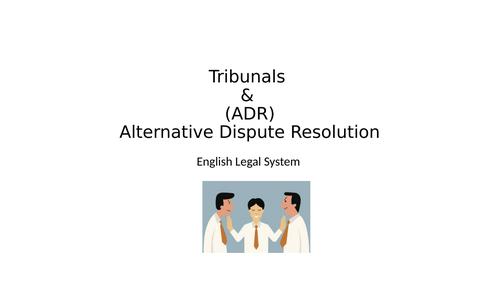 Tribunals & ADR - AQA Law English Legal System