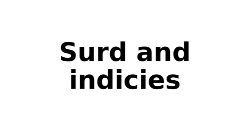 Small summary on surds and indices