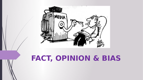 Fact, Opinion and Bias