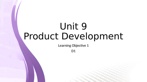Unit 9 - Product development