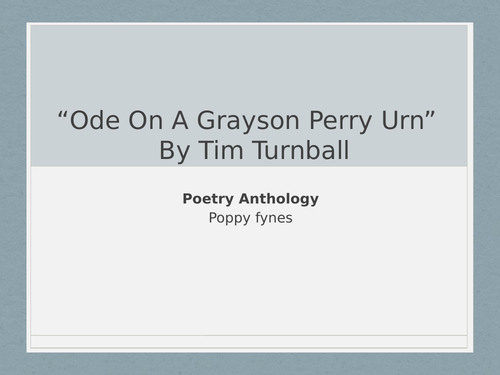 Ode on a Grayson Perry Urn - In depth Alevel presentation with annotation