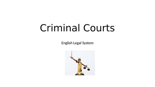 Criminal Court System - AQA Law English Legal System lesson 3