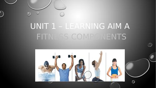 Level 2 BTEC Sport Unit 1 - Fitness components lesson powerpoint