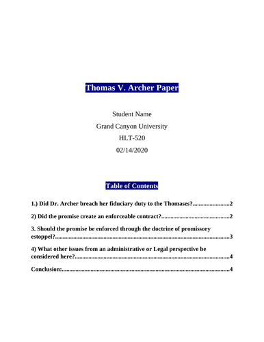 HLT 520 Topic 3 Assignment - Thomas v Archer Opinion Paper