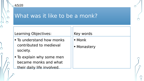 Year 7: What was it like to be a Monk