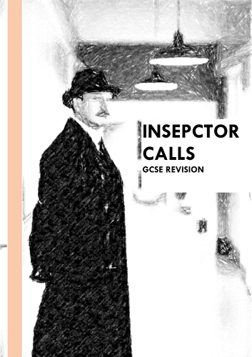 Inspector Calls- Revision Booklet + Lessons
