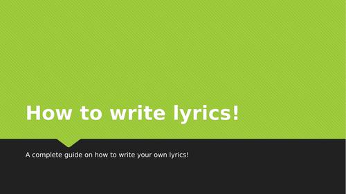 How to write Lyrics KS3/4