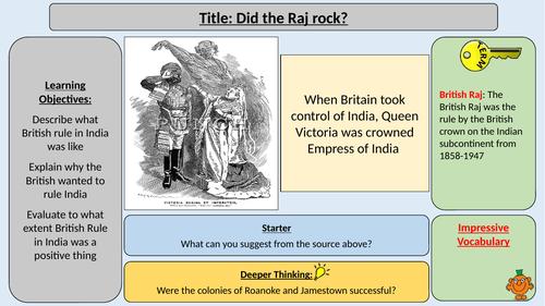 British Rule in India - Did the Raj Rock?