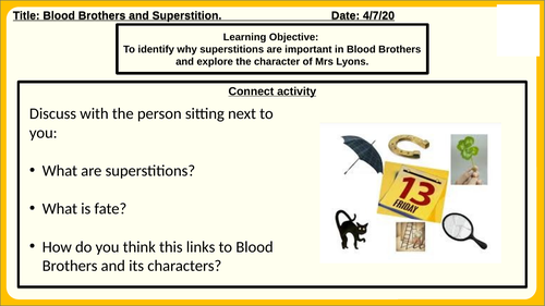 Blood Brothers and Superstitions.