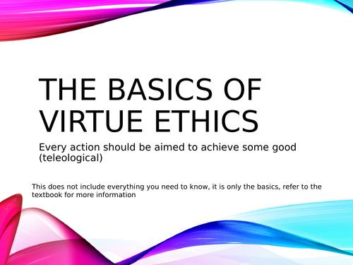 Virtue Ethics - AQA Religious Studies