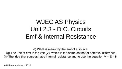 WJEC AS Physics - Unit 2 emf & Internal Resistance
