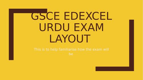 GCSE URDU EDEXCEL EXAM LAYOUT POWEPOINT