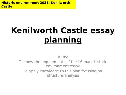 AQA 8145 - L6 Kenilworth historic environment - Essay planning lesson