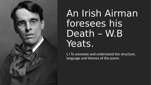 CCEA GCSE Poetry An Irishman foresees his Death