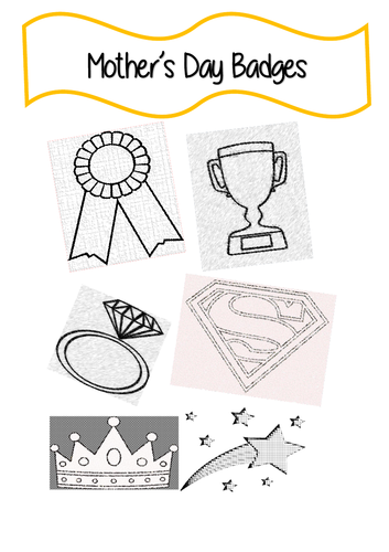 Mother's Day Badges - Fun activity for homeschooling and classroom