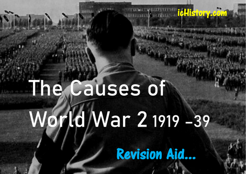 Causes of World War 2 Revision Sheet