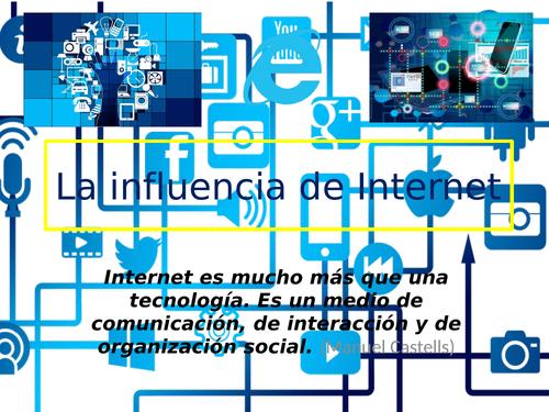 AS-La influencia de Internet