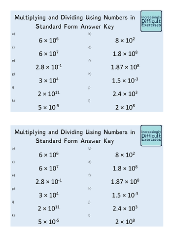 Increasingly Difficult Questions - Multiplying and Dividing Using Numbers in Standard Form