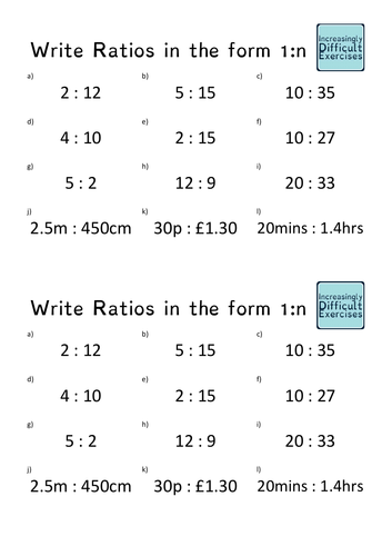 Increasingly Difficult Questions - Write Ratios in the Form 1:n and n:1
