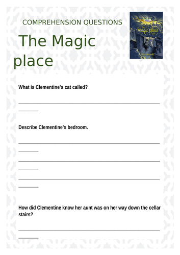 The Magic Place Comprehension Questions