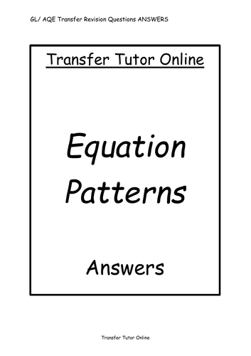 AQE GL 11+ Transfer Test Equation Patterns Pack