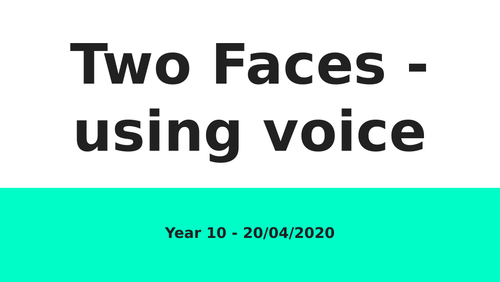Two Faces - Using Voice