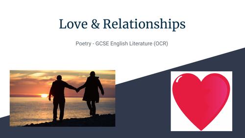 OCR Love & Relationships Poems, GCSE Eng. Lit