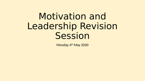 OCR Business A level Motivation and Leadership Theory Revision