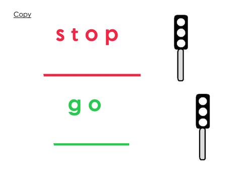 Reading + Writing Traffic Lights: stop, go.