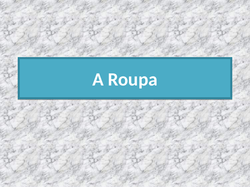 Roupa (Clothing in Portuguese) PowerPoint