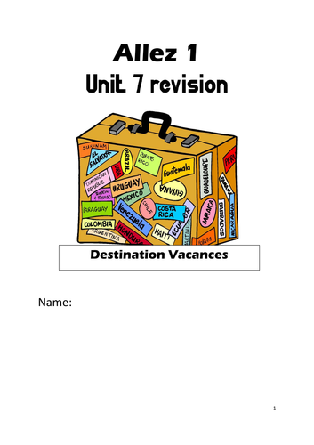 Allez 1 French Revision Booklet Unit 7 - Year 8 - excellent lockdown resource