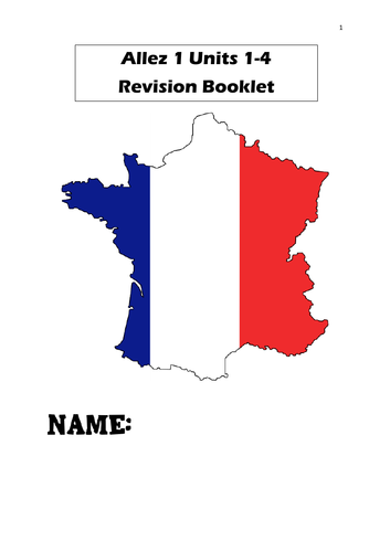 Allez 1 French Units 1-4 Revision Booklet - Year 7 - excellent lockdown resource