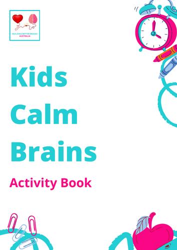 Kids Calm Brains Activity Book